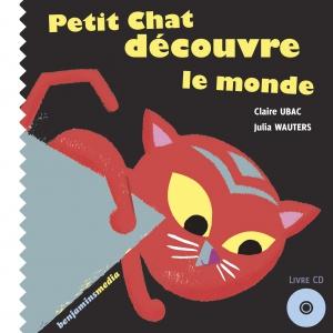 couverture livre CD PETIT CHAT DÉCOUVRE LE MONDE