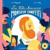 première de couverture du livre Le très chanceux Monsieur Confetti