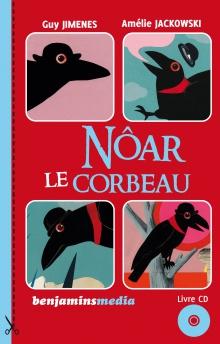 Couverture livre CD NÔAR LE CORBEAU