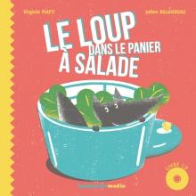 Couverture livre CD LE LOUP DANS LE PANIER À SALADE