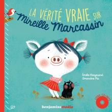 Couverture livre CD LA VERITE VRAIE SUR MIREILLE MARCASSIN