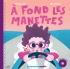 A fond les manettes, livre CD mp3