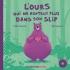 Livre CD - L'ours qui ne rentrait plus dans son slip